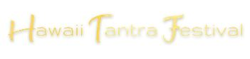 Hawaii Tantra Festival