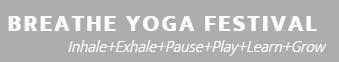 Breathe Yoga Festival